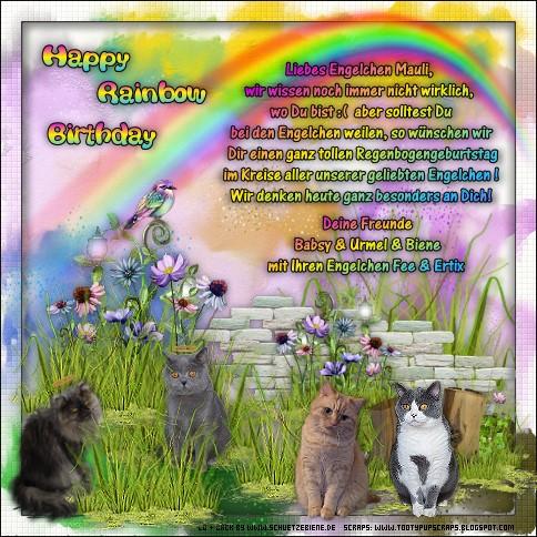 An den Beitrag angehängtes Bild: http://www.schuetzebiene.de/Diverses/juli-25-07-20-RB-Mauli-Amys-Welt-Rainbow-Birthday.jpg