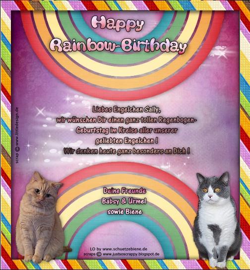 An den Beitrag angehängtes Bild: http://www.schuetzebiene.de/Diverses/juni-01-06-20-RBSally-Catsside-Rainbow-Birthday.jpg