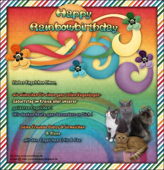 An den Beitrag angehängtes Bild: http://www.schuetzebiene.de/Diverses/maerz-23-03-18-RB-Linus-Rainbow-Birthday.jpg