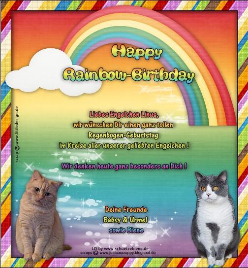 An den Beitrag angehängtes Bild: http://www.schuetzebiene.de/Diverses/maerz-23-03-19-RB-Linus-Rainbow-Birthday.jpg